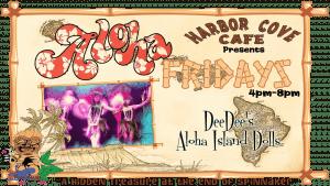 aloha Fridays at harbor cove cafe with dee dees aloha island dolls