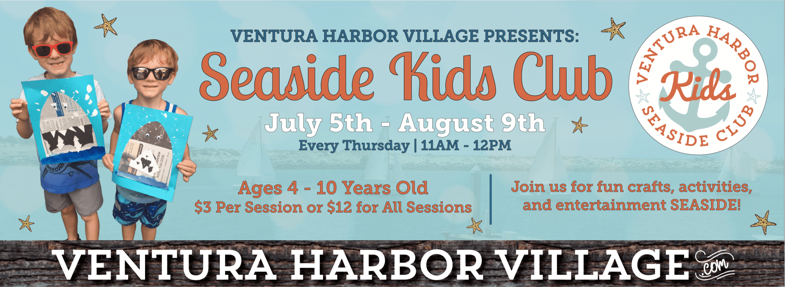 Seaside kids club returns to ventura harbor village, come experience all the seaside fun and activities on Thursdays from 11 - noon