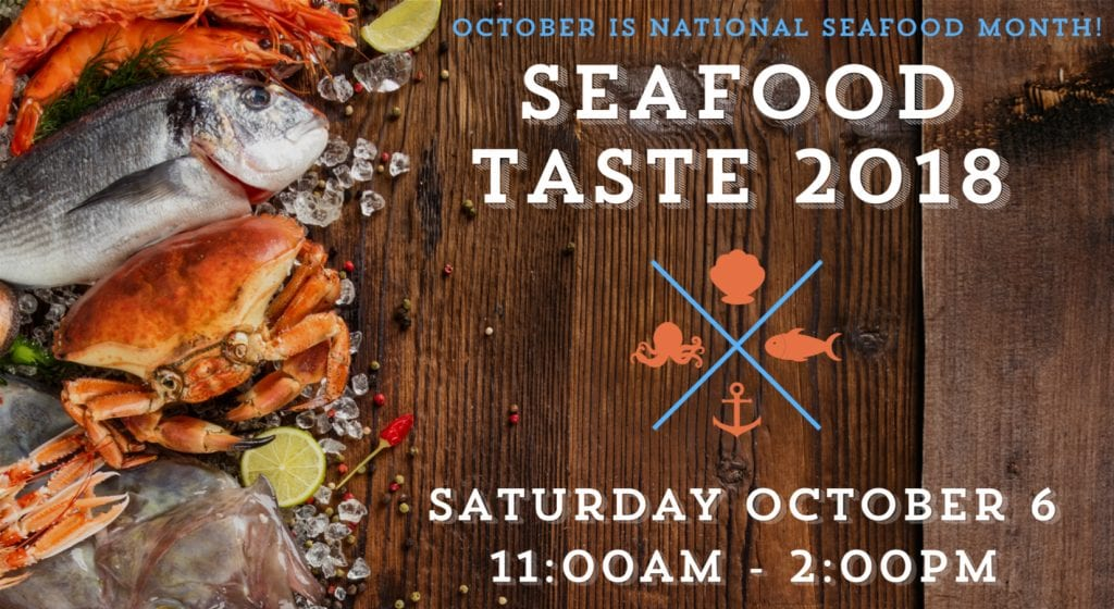 Seafood taste 2018! come out for 8 unique harbor tastes on the waterfront!