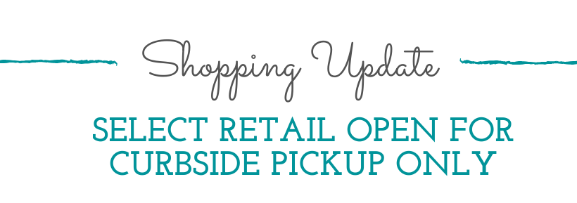 Select Retail Open for Curbside Pickup only