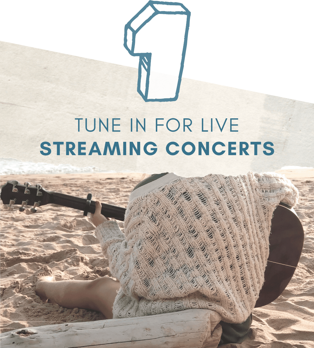 tune in for live streaming concerts