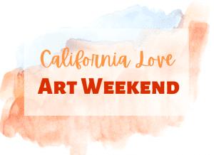 california love art weekend