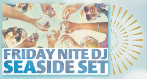 group cheersing with text that says night night DJ Seaside Set